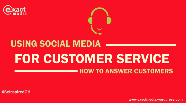 Using Social Media for Customer Service – How to Answer