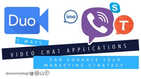 5 ways Video Chat Applications can enhance your marketing strategy. Esther Nyaadie. www.exactmedia.wordpress.com . social media marketing expert in ghana