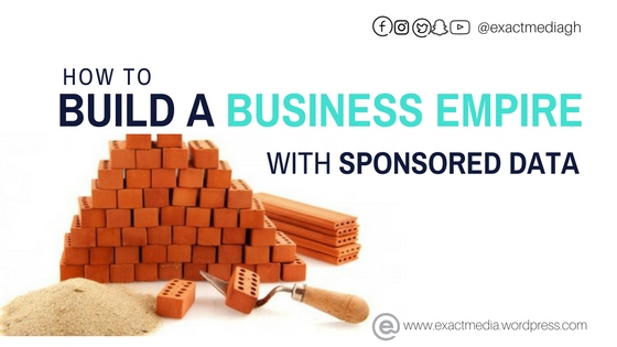 How to BUILD A BUSINESS EMPIRE with SPONSORED DATA