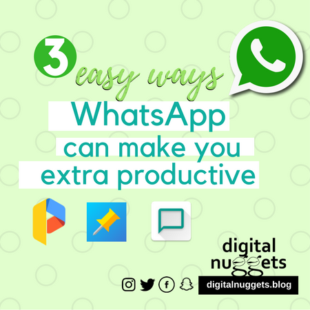 3 easy ways WhatsApp can make you extra productive
